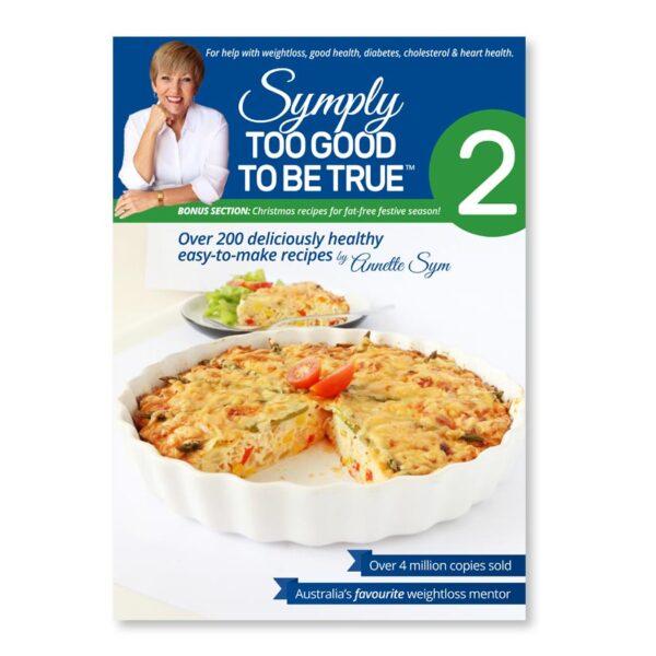 Symply Too Good Cookbook 2