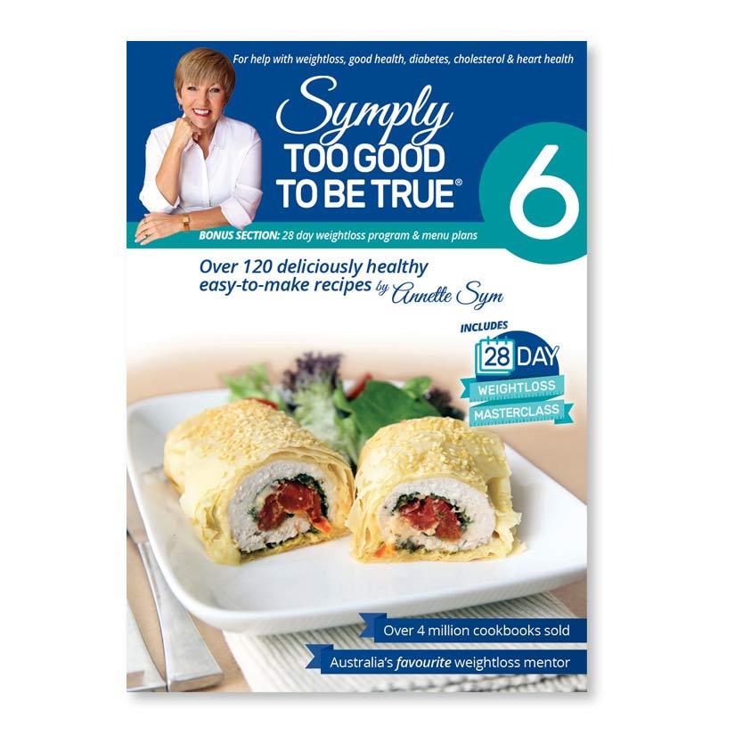 Symply Too Good Cookbook 6
